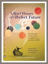Brief History of a Perfect Future